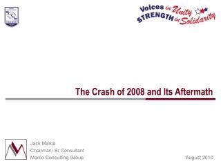 The Crash of 2008 and Its Aftermath