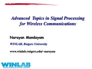Advanced  Topics in Signal Processing for Wireless Communications