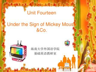 Unit Fourteen Under the Sign of Mickey Mouse &Co.