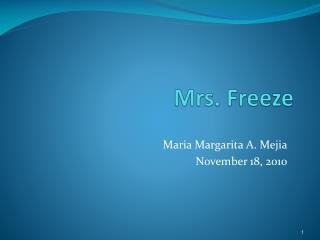 Mrs. Freeze