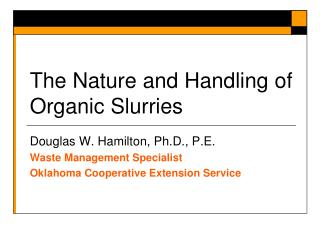 The Nature and Handling of Organic Slurries