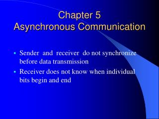 Chapter 5  Asynchronous Communication