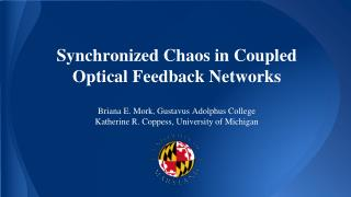 Synchronized Chaos in Coupled Optical Feedback Networks