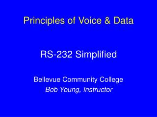 Principles of Voice & Data