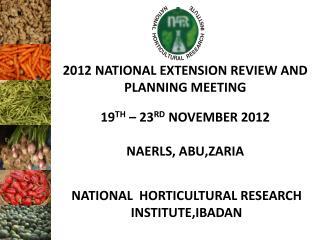 NATIONAL HORTICULTURAL RESEARCH INSTITUTE,IBADAN