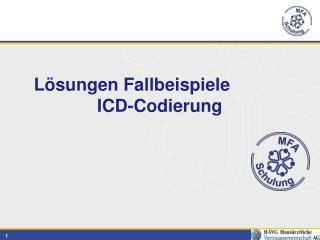 Lösungen Fallbeispiele  ICD-Codierung
