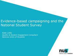 Evidence-based campaigning and the National Student Survey