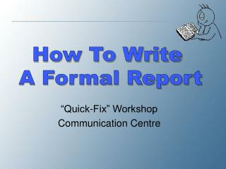 """Quick-Fix"" Workshop Communication Centre"