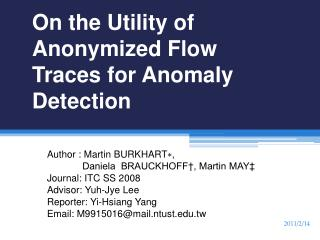 On the Utility of Anonymized Flow Traces for Anomaly Detection