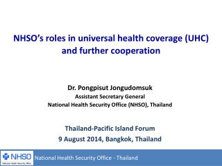 NHSO's roles in universal health coverage (UHC) and further cooperation