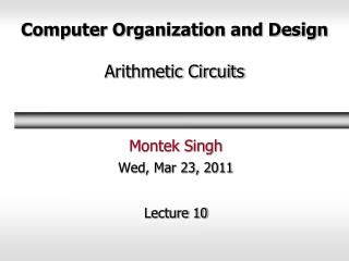 Computer Organization and Design Arithmetic Circuits