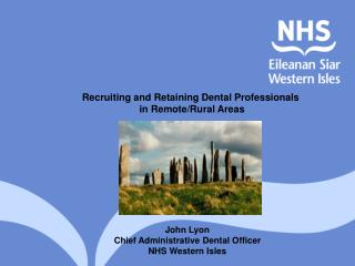 Recruiting and Retaining Dental Professionals  in Remote/Rural Areas