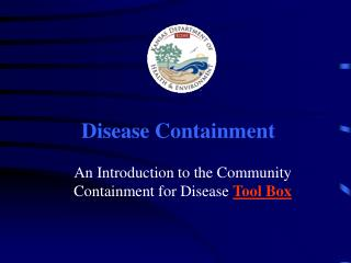 Disease Containment