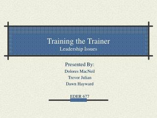 Training the Trainer Leadership Issues