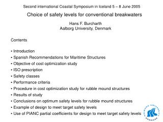 Second international Coastal Symposium in Iceland 5 – 8 June 2005