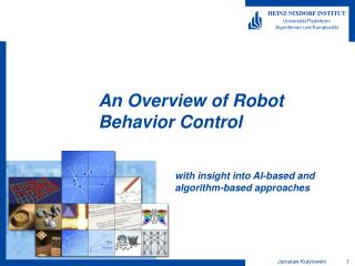 An Overview of Robot Behavior Control