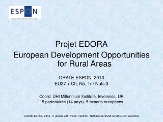 Projet EDORA European Development Opportunities for Rural Areas ORATE-ESPON 2013