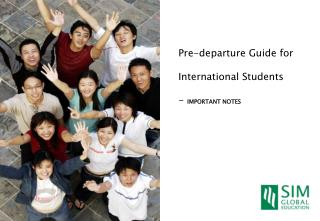 Pre-departure Guide for International Students - IMPORTANT NOTES