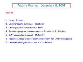 Faculty Meeting   December 11, 2002