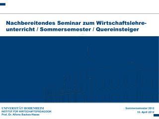 Nachbereitendes Seminar zum Wirtschaftslehre-unterricht / Sommersemester / Quereinsteiger