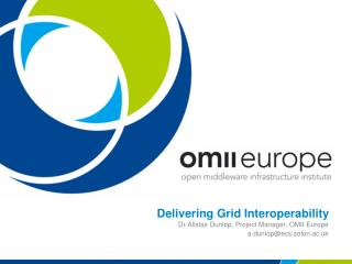 Delivering Grid Interoperability
