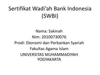 Sertifikat Wadi'ah Bank Indonesia (SWBI)