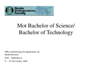 Mot Bachelor of Science/ Bachelor of Technology