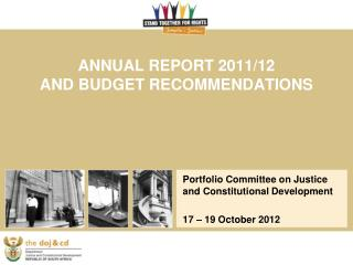 ANNUAL REPORT 2011/12  AND BUDGET RECOMMENDATIONS