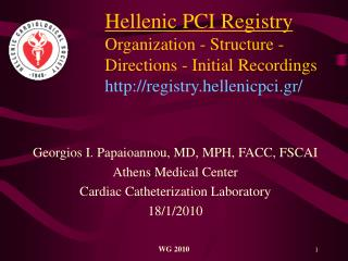 Georgios I. Papaioannou, MD , MPH , FACC, FSCAI Athens Medical Center