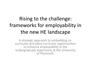 Rising to the challenge: frameworks for employability in the new HE landscape