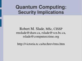 Quantum Computing : Security Implications