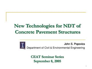 New Technologies for NDT of Concrete Pavement Structures