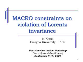 MACRO constraints on violation of Lorentz invariance