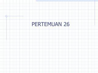 PERTEMUAN 26