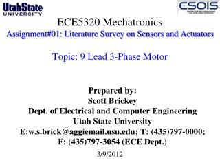 Prepared by: Scott Brickey Dept. of Electrical and Computer Engineering  Utah State University