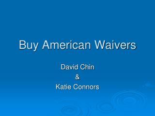 Buy American Waivers