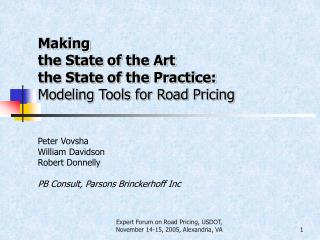 Making  the State of the Art  the State of the Practice: Modeling Tools for Road Pricing