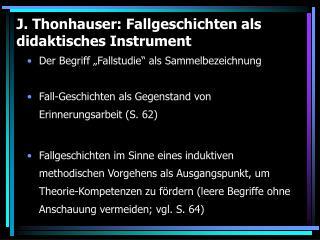 J.Thonhauser: Fallgeschichten als didaktisches Instrument