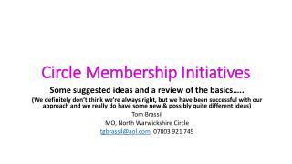 Circle Membership Initiatives