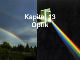 Kapitel 13 Optik