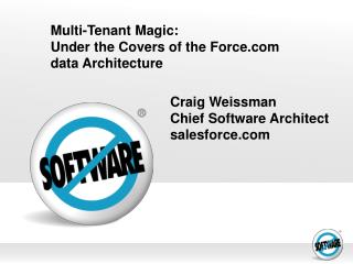 Multi-Tenant Magic: Under the Covers of the Force.com  data Architecture