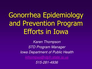 Gonorrhea Epidemiology and Prevention Program Efforts in Iowa
