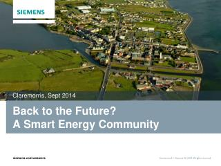 Back to the Future?  A  Smart Energy Community