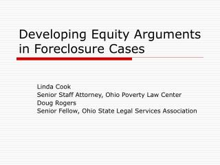 Developing Equity Arguments in Foreclosure Cases