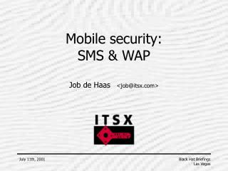Mobile security: SMS & WAP