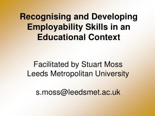 Recognising and Developing Employability Skills in an Educational Context