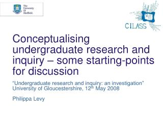Conceptualising undergraduate research and inquiry – some starting-points for discussion