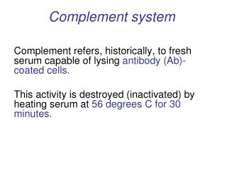 ‍ Complement system