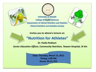 University of Sharjah College of Health Sciences  Department of Clinical Nutrition and Dietetics