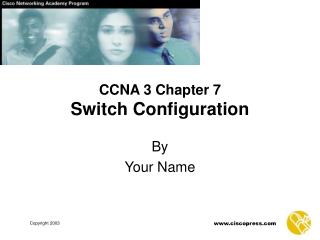 CCNA 3 Chapter 7 Switch Configuration